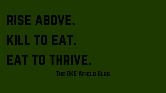007 Rise Above. Kill To Eat. Eat To Thrive.