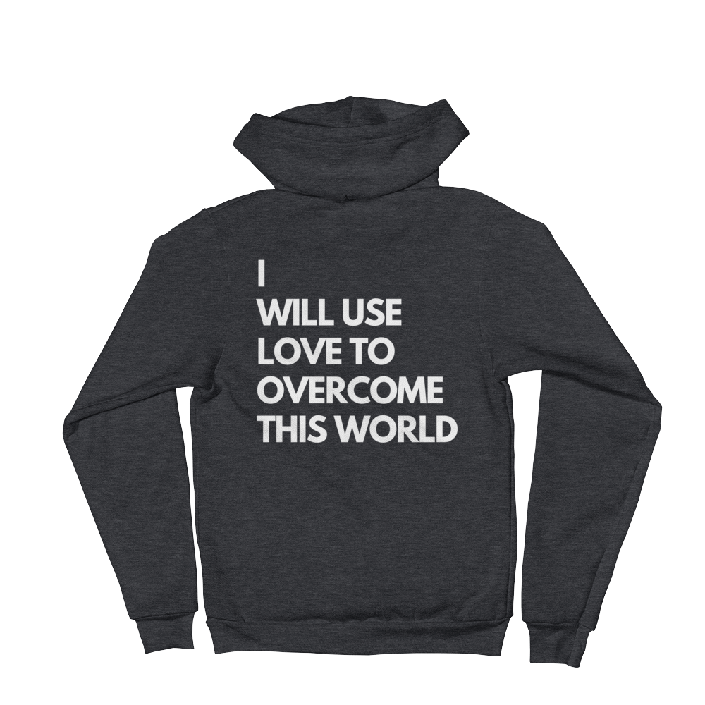 I Will Use Love To Overcome This World Men's Hoodie