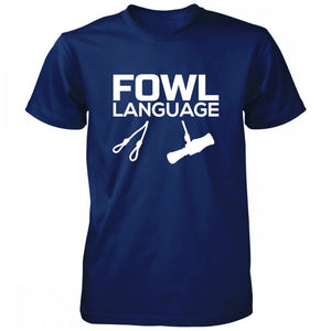 WF Fowl Language Tee