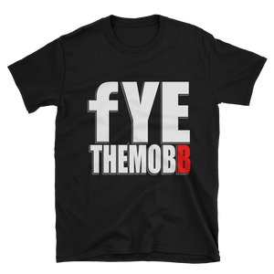 FYETHEMOBB SUPPORT SHIRT