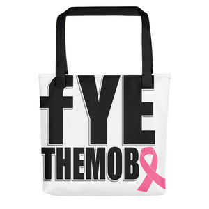 FYETHEMOBB Breast Cancer Awareness Tote bag