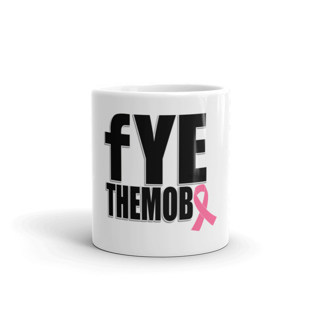 FYETHEMOBB Breast Cancer Awareness Mug