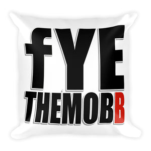 FYETHEMOBB PILLOW #MTLA