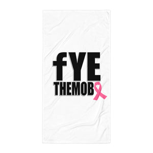 FYETHEMOBB Breast Cancer Awareness Towel