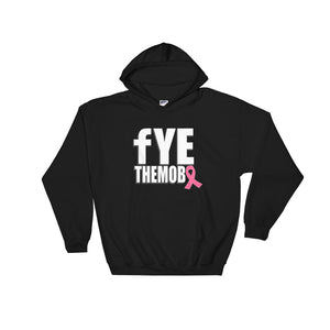 FYETHEMOBB Breast Cancer Awareness Hoodie