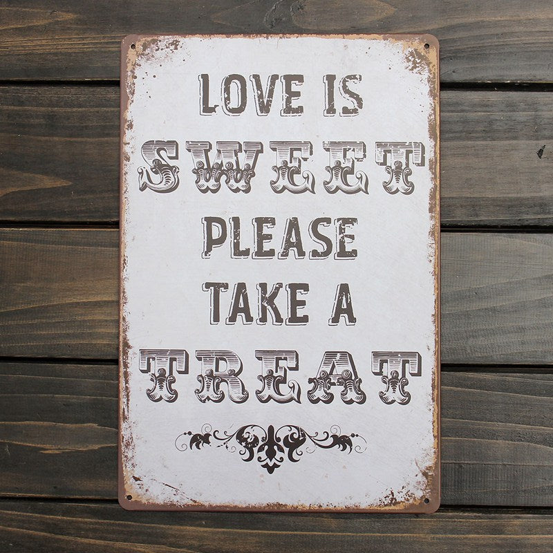 HOT ! LOVE IS SWEET Sign Metal Painting Wall Decor Pub Coffee Vintage Art Work English Poetry Iron Decorative Painting 200x300mm