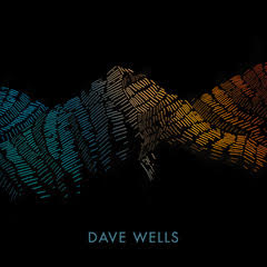 Dave Wells - Self-titled CD (signed) PRE-ORDER