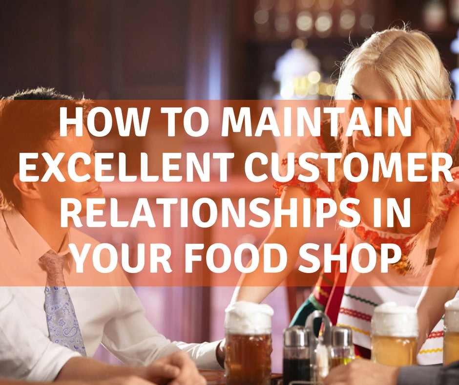 How to maintain excellent customer relationships