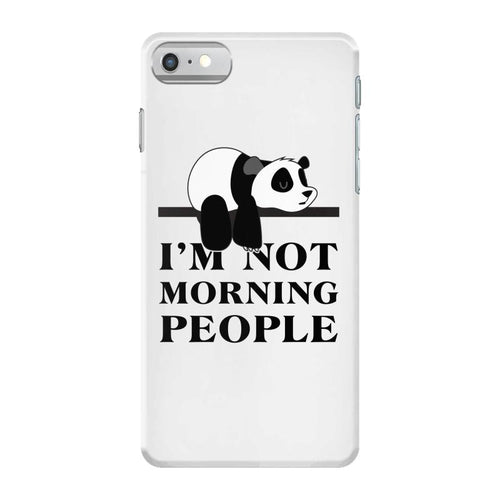 im Not Morning People iPhone 7 Case