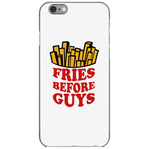 Fries Before Guys iPhone 6/6s Case