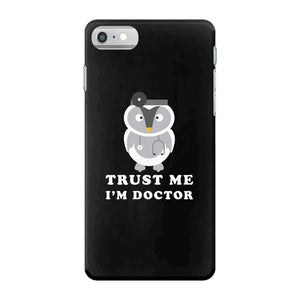 Trust Me i'm Doctor iPhone 7 Case