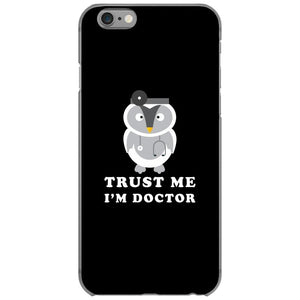 Trust Me i'm Doctor iPhone 6/6s Case