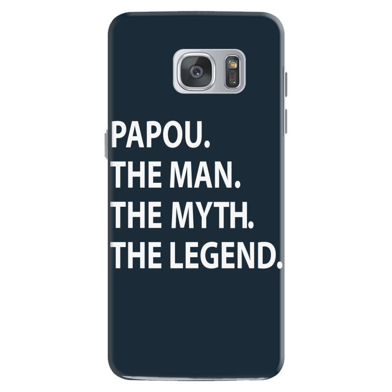 papou the man the myth the legend Samsung Galaxy S7