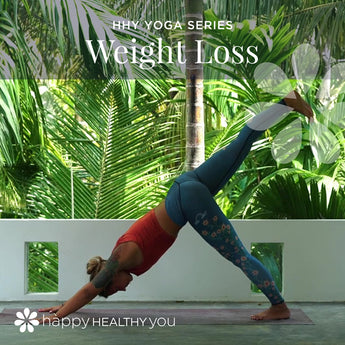 Happy Healthy You Yoga - Weight Loss