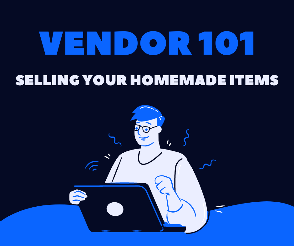 Vendor 101: Tips for Selling your Sewn Items