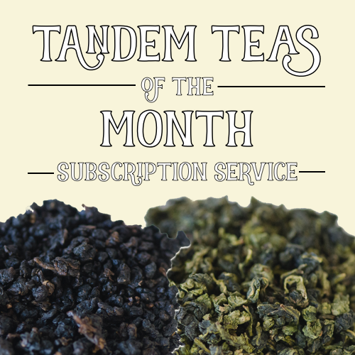 Tandem Teas of the Month