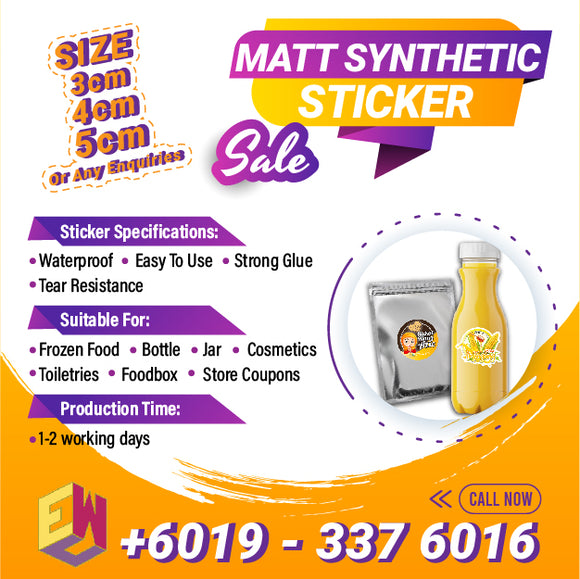 Matt Synthetic Sticker - EWC WAWASAN ENTERPRISE