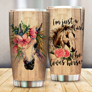 Just A Girl Who Loves Horse Floral Tumbler