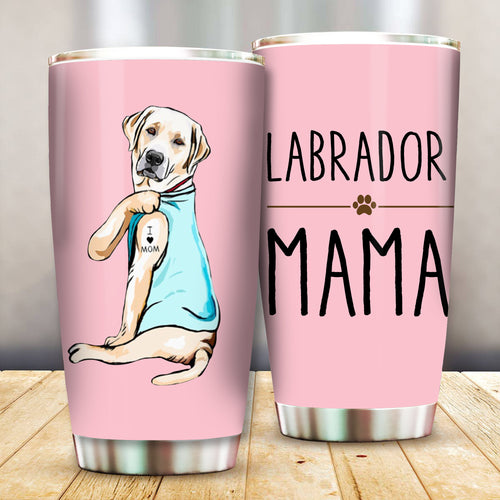 Labrador Mama Dog Mama Lovers Tumbler