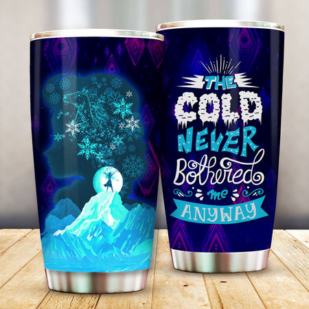 DN The Cold Never Bothered Me Anyway Tumbler