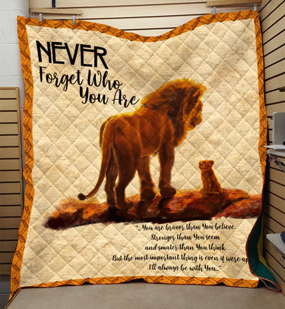 Never Forget Who You Are Quilt