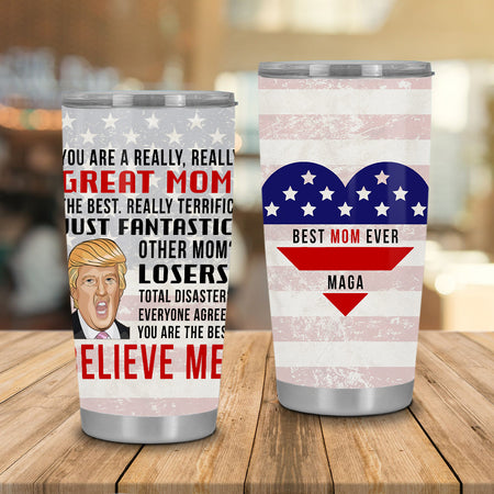 Friday89 Mother Tumbler 20 oz You Are A Really Really Great Mom Sublimation Tumbler White Mothers Day Gift