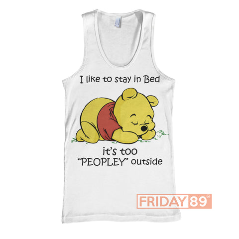 I Like To Stay In Bed - Pooh Bear