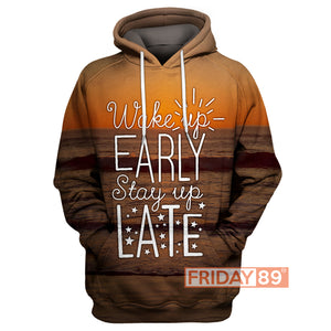 Wake up early Stay Up Late Camping Traveling All Over Print Hoodie T-shirt Tank Sweater