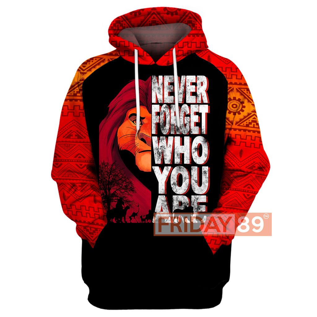Never Forget Who You Are 3D Print Hoodie