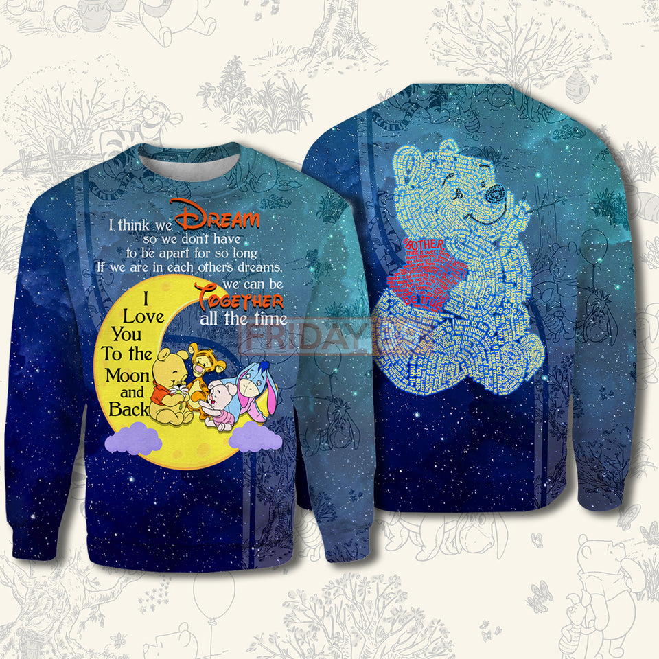 DN Winnie-The-Pooh I Think We Dream All Over Print Hoodie T-shirt