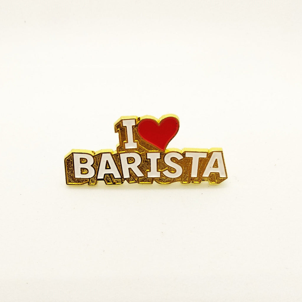 I Love Barista Pin