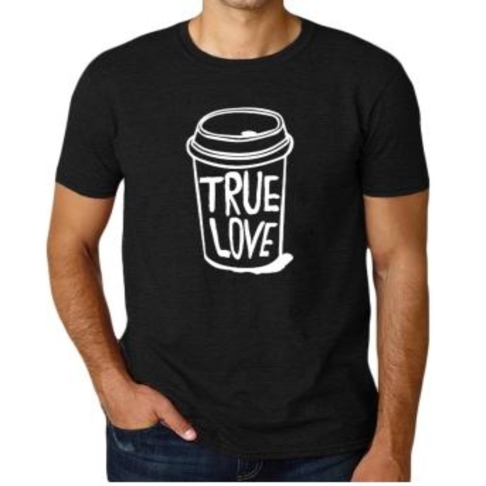 """True Love"" Coffee T-Shirt - HUNPER"
