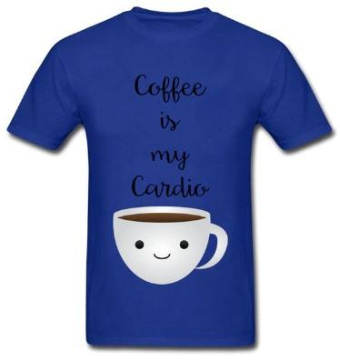 """Coffee Is My Cardio"" T-Shirt - HUNPER"