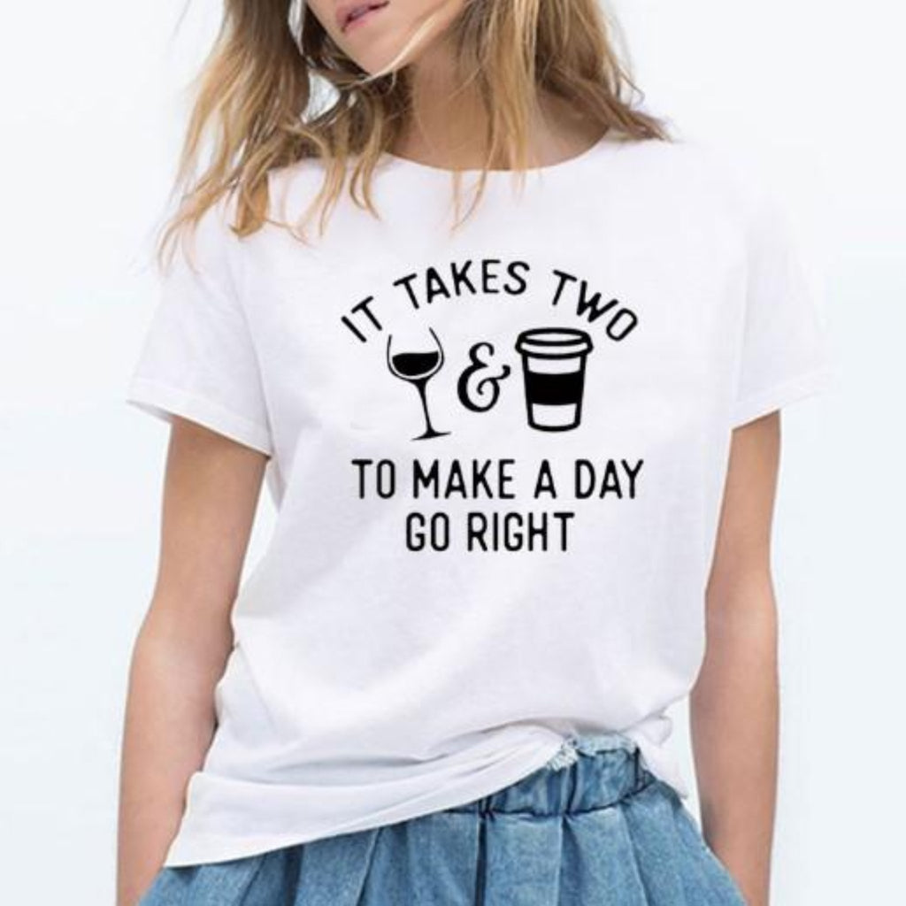 """It Takes Two To Make A Day Go Right Coffee"" T-Shirt"