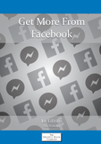 Get More From Facebook