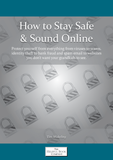 How to Stay Safe & Sound Online