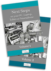 Next Steps on your PC, Laptop, Tablet or Smartphone (Vol 1 or 2)