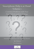 Smartphone Help is at Hand Volume 1