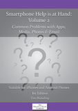 Smartphone Help is at Hand Volume 2