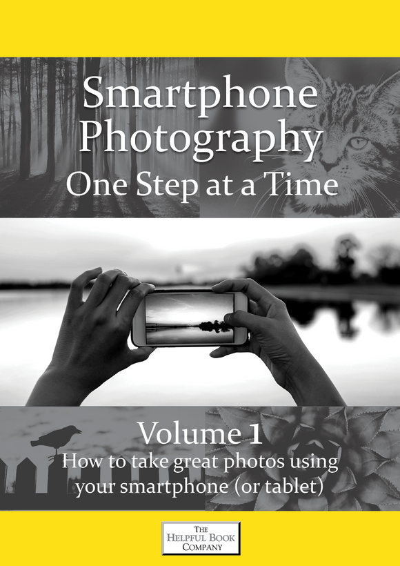 Smartphone (and tablets) Photography Vol 1