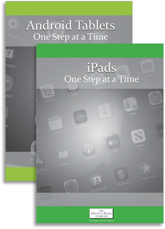 Tablets One Step at a Time (iPad & Android Tablets)