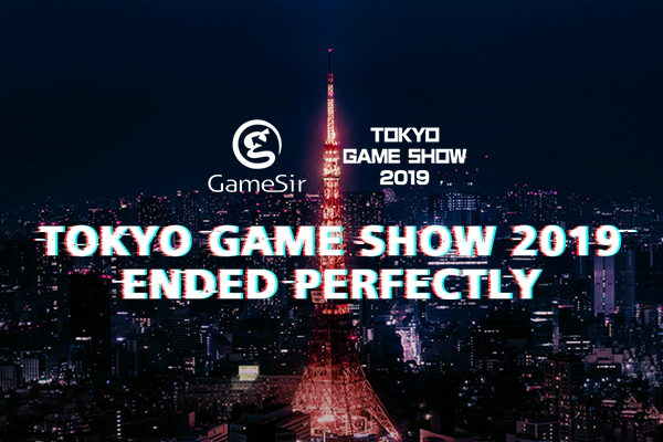 Tokyo Game Show 2019 ended perfectly!