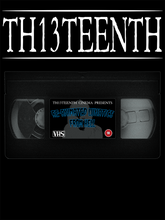 TH13TEENTH - Re-Animated Lunatics From Hell VHS Tape