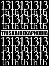 TH13TEENTH - Triskaidekaphobia Vol 1.