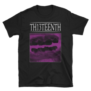 TH13TEENTH - Rotten Mouth