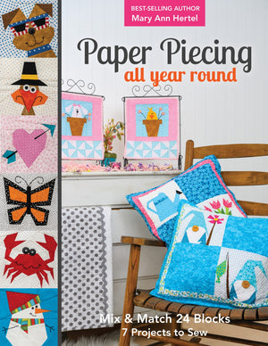 Paper Piecing All Year Round by Mary Hertel
