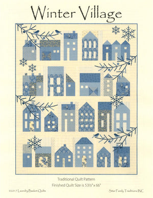 Winter Village Pattern by Edyta Sitar of Laundry Basket Quilts