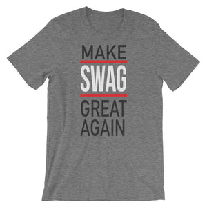 "Adult ""Make Swag Great Again"" - Short-Sleeve Unisex T-Shirt"