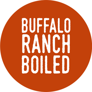Buffalo Ranch Boiled