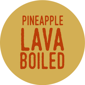 Pineapple Lava Boiled